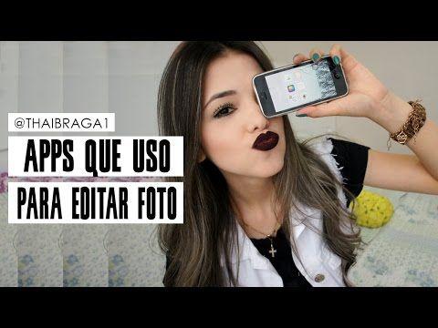 APPS QUE USO/COMO EDITO MINHAS FOTOS - YouTube