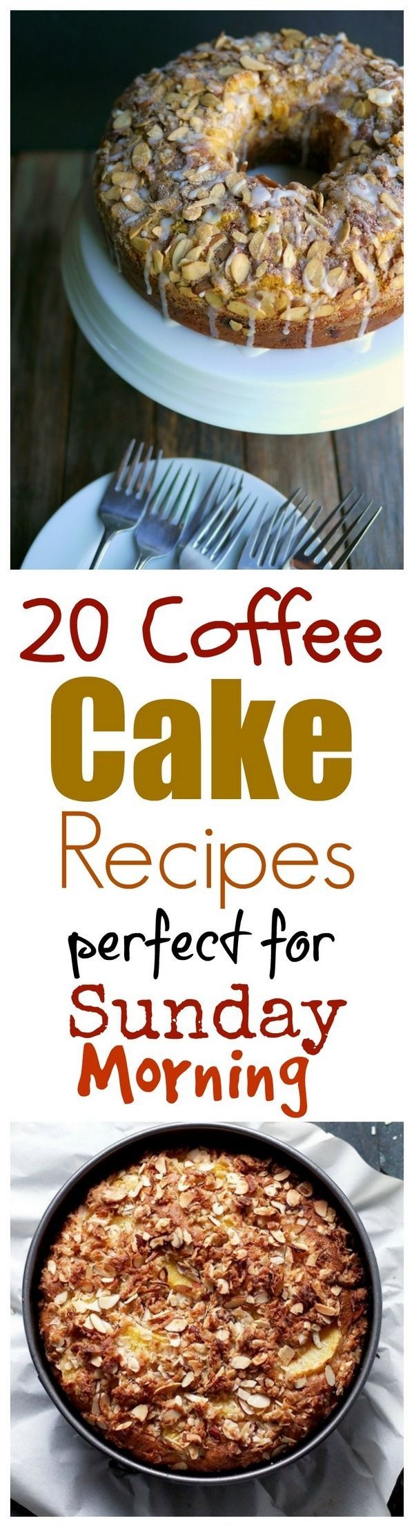 20 Coffee Cake Recipes that are perfect for Brunch.