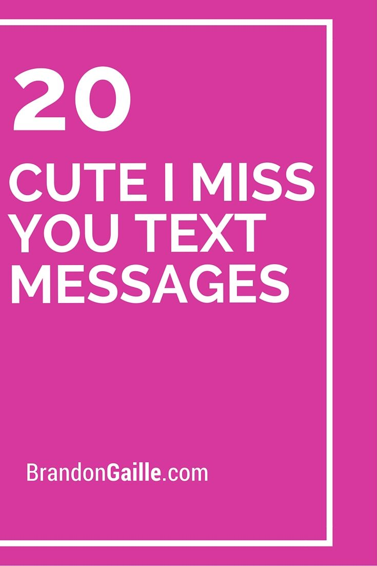 20 Cute Outfits For Black Teen Girls: 20 Cute I Miss You Text Messages