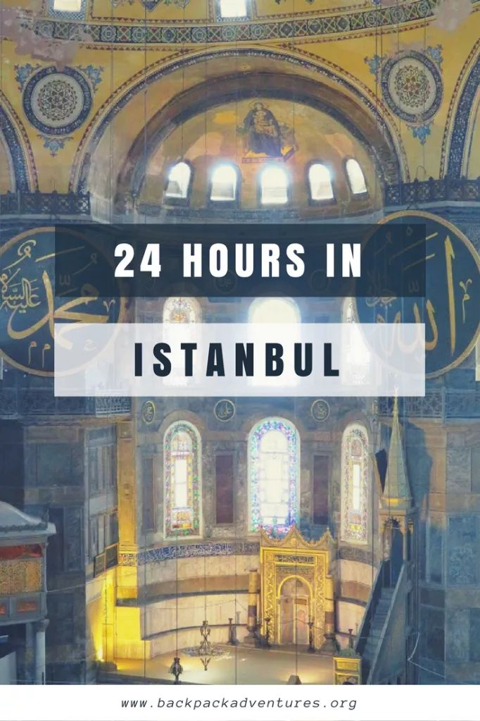 24 hours in Istanbul: what to do in Istanbul in one day