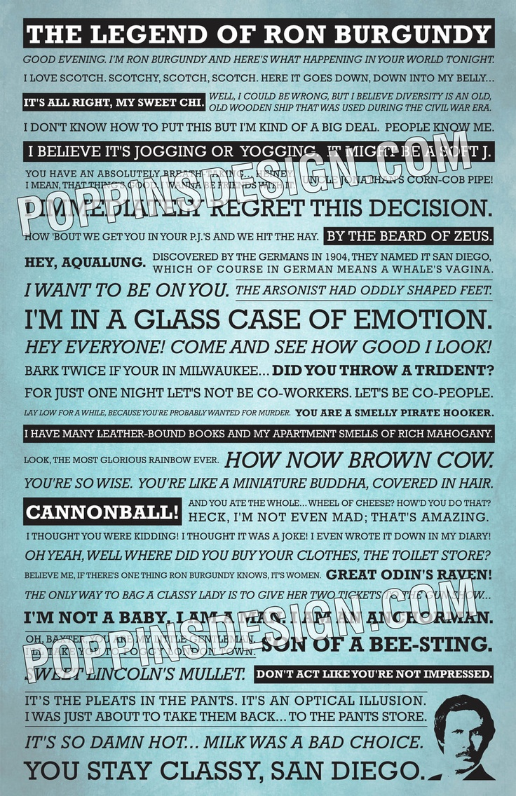 The legend of Ron burgundy quote poster!