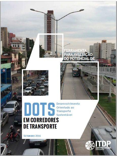 Como desenvolver estratégias para o desenvolvimento urbano no entorno dos corredores de transporte