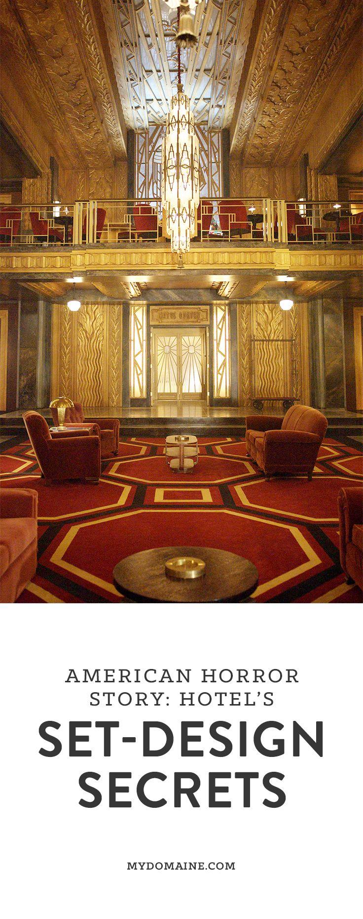 Design Secrets From American Horror Story Hotels Set Designer Hotel Lobby DesignArt Deco