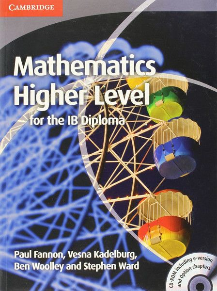 This title forms part of the completely new Mathematics for the IB Diploma series. This highly illustrated coursebook, available in both print and e-book formats, has been written to specifically cover the new IB Higher Level syllabus. ISBN: 9781139547819