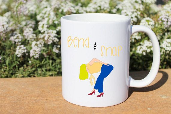 Bend and Snap.... Works every time!!! The hilarious quote from one of the funniest movies of all times. Legally Blonde!! Get yours today!   Here at California Social Hour, we design, print, and sublimate all of our coffee mugs in our home studio with professional sublimating equipment. Each mug is thoroughly inspected before being shipped to you. We pride ourselves on producing high quality coffee mugs that are great for friends, best friends besties, husbands, wives, parents, grandparents…