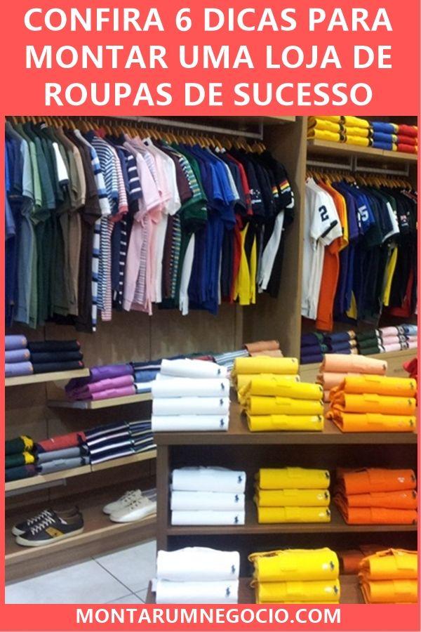 a5924dd38b07f Confira aqui 6 dicas para montar uma loja de roupas de sucesso, começando  do zero