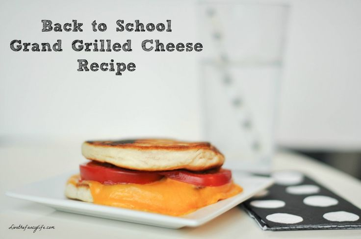 Back to school Pillsbury Grands! Grilled cheese recipe. Making life ...