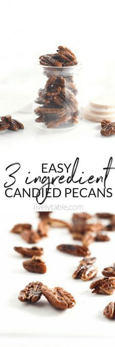 Easy 3 Ingredient Candied Pecans are sweet, crunchy, and perfect for the holidays! Add them to salads, oatmeal, or just snack on them. (#glutenfree, refined #sugarfree, #vegan) #candiedpecans #fall #holidays | via livelytable.com