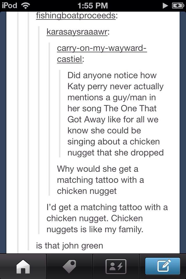 Tumblr, text posts, funny, John Green, chicken nuggets, Katy Perry