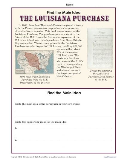 Students read about the Louisiana Purchase and write the main idea and two supporting ideas on the lines provided.