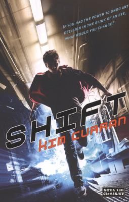 Shift by Curran, Kim .  Strange Chemistry, 2012