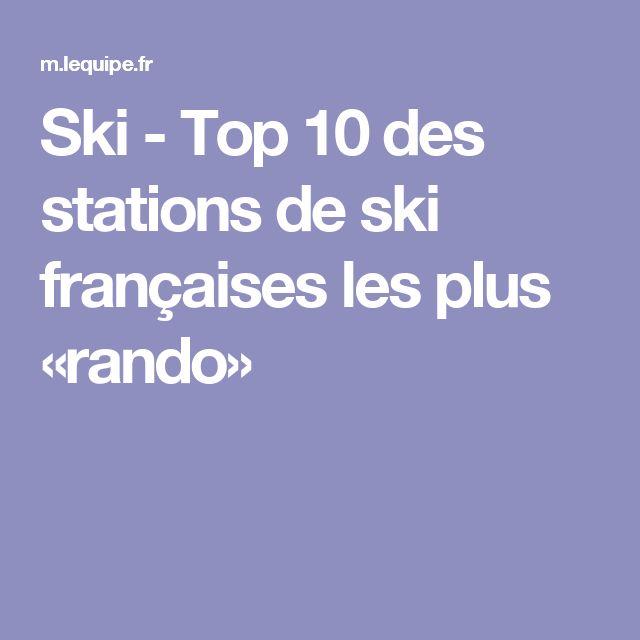 Ski - Top 10 des stations de ski françaises les plus «rando»