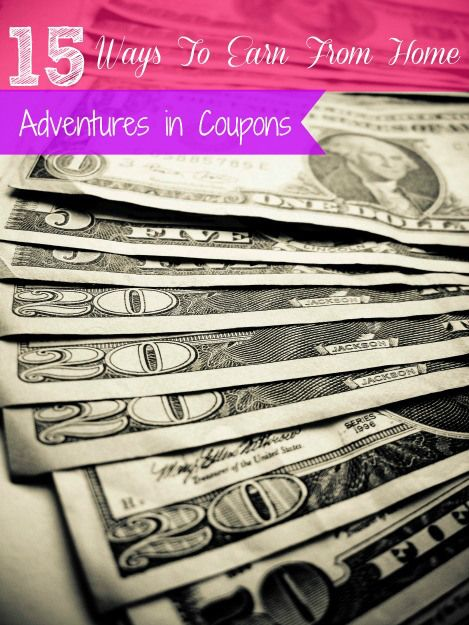 15 Ways to Earn From Home! - Adventures in Coupons