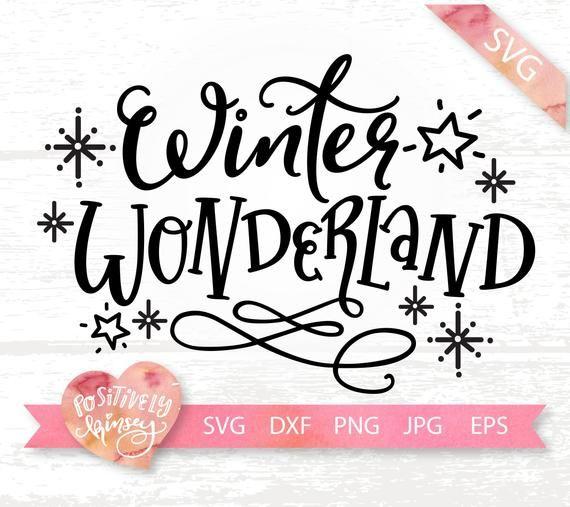 Winter Wonderland Svg Winter Svg Files Snow Svg Winter Sign Etsy Winter Signs Winter Svg Christmas Svg