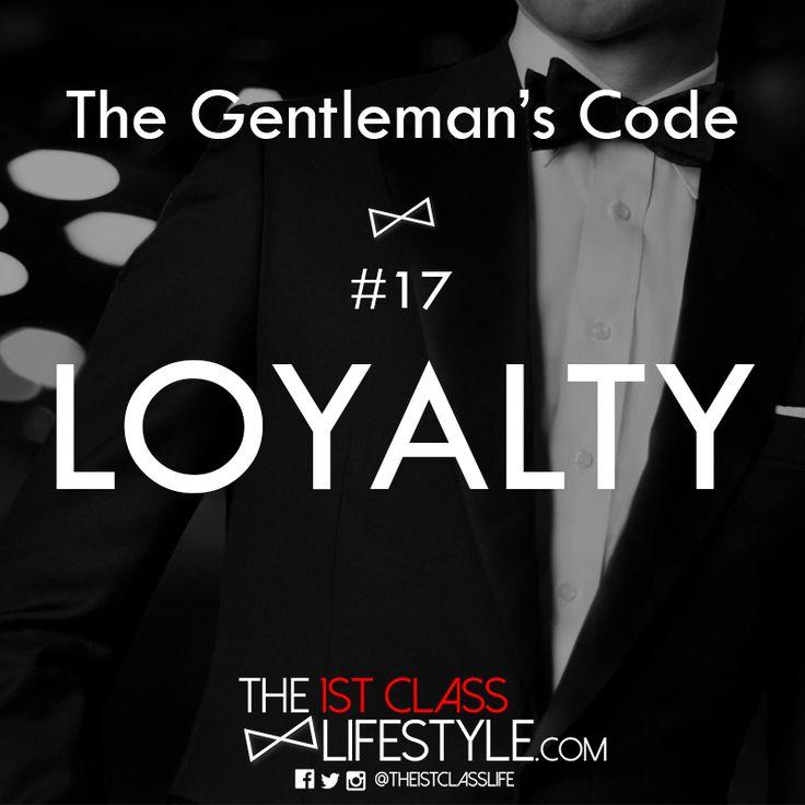The Gentleman's Code #17: Loyalty - The1stClassLifestyle.com