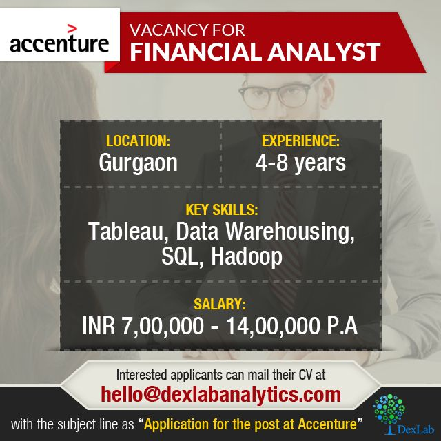 """Vacancy for Financial Analyst  Interested applicants can mail their CV at hello@dexlabanalytics.com with the subject line as  """"Application for the post at Accenture"""""""