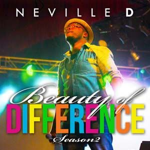 Neville D Beauty of Difference Season 2 on Fiftyloop Christian Content Provider in South Africa #DigitalDownload #OnlineStore #OnlineTicketing #Blog #Music #eBooks #Sermons #FollowUs #ShareOurPage