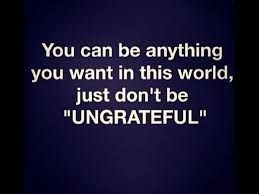 Image Result For Quotes About Ungrateful Family Members Kids