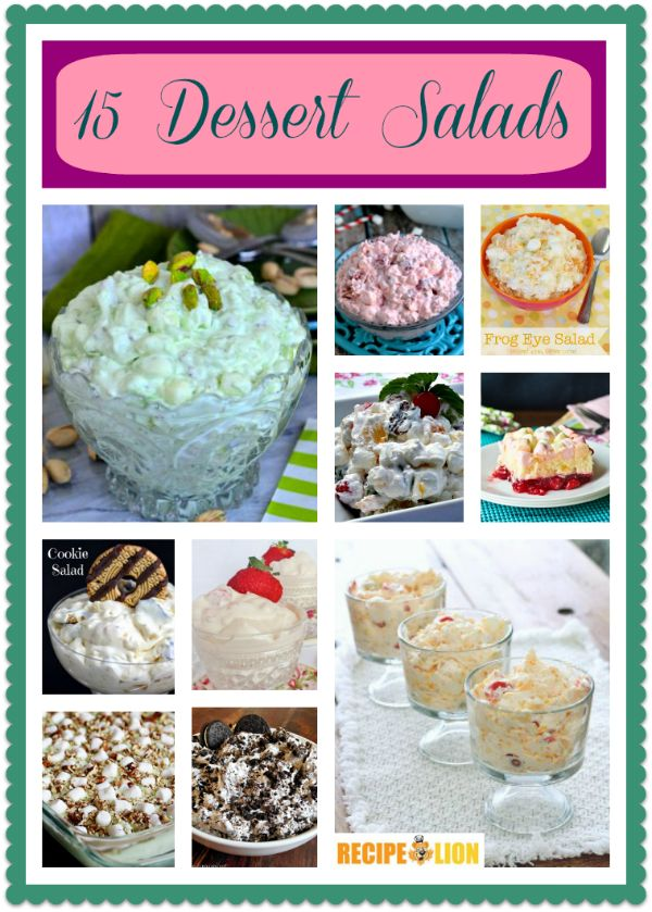 15 Dessert Salads: Jello Salad Recipes and More - These dessert salads are just the thing for parties and potlucks!