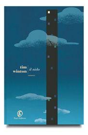 Il nido - Tim Winton  in #Libreria http://www.blogsdaseguire.it/redazione/il-nido-di-tim-winton/