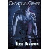 Changing Gears (Kindle Edition)By Terie Garrison