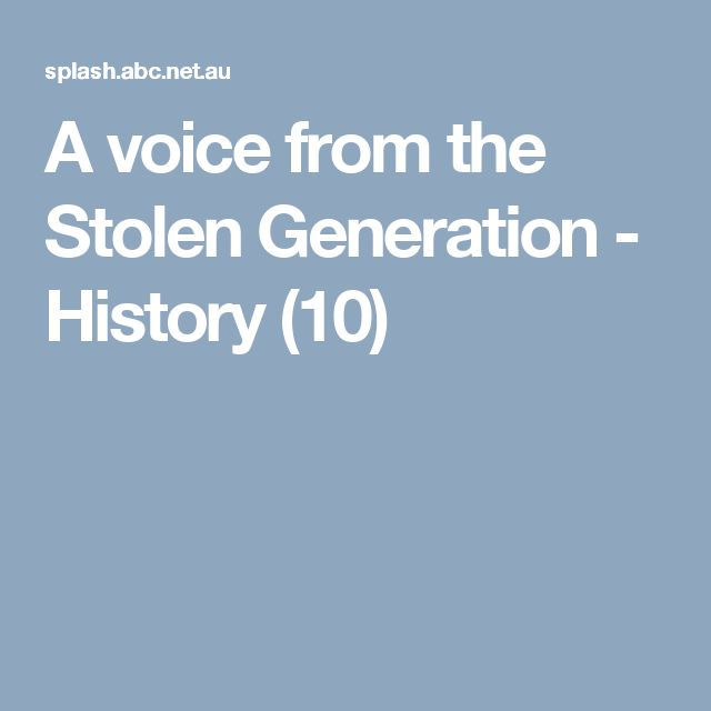 A voice from the Stolen Generation - Get Interested source. Allows students to begin thinking about what the stolen generation must feel about what happened. Does say it is for yr 10 students but can be used as a Get Interested source.