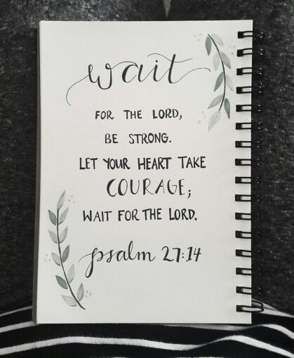 Day 1// #30daysofbiblelettering  •Psalm 27:14•