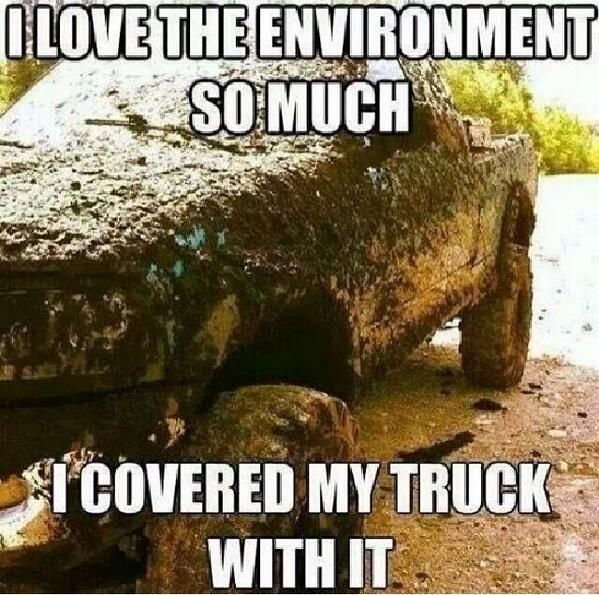 Funny Earth Day Meme : Best images about funny redneck hick pics on
