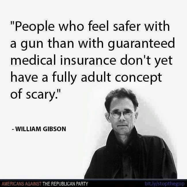True and I'm a defender of the 2nd amendment. That said, how can we be the only developed country without healthcare and almost universally single payer health care.