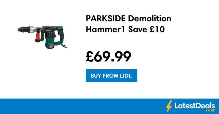 PARKSIDE Demolition Hammer1 Save £10, £69.99 at Lidl