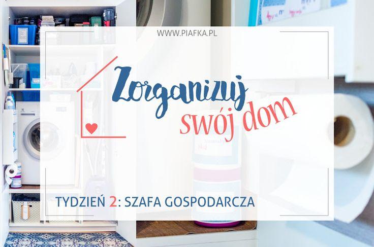 Zorganizuj Swój Dom: Tydzień 2