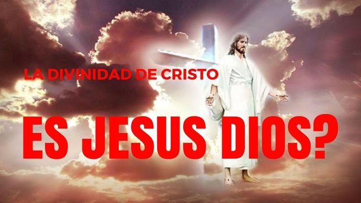 Como sabemos que Jesus Cristo es Dios? Preguntas y Respuestas