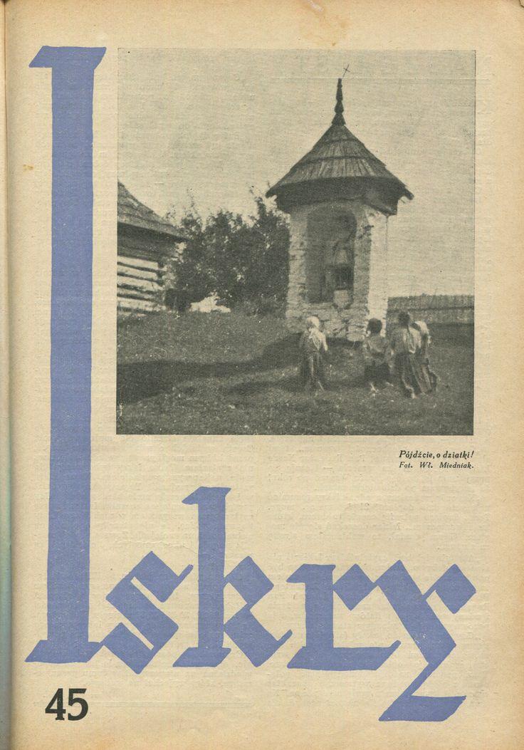"""Iskry No. 45, 29.10.1932, Y. X Photograph on the cover by Włodzimierz Miedniak """"""""Pójdźcie, o dziatki!"""""""