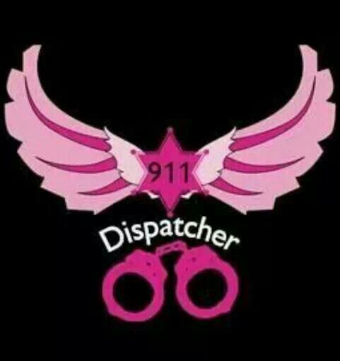 Pink Dispatcher Dispatcher Quotes Police Dispatcher