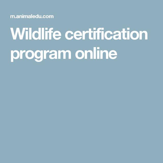 Wildlife certification program online