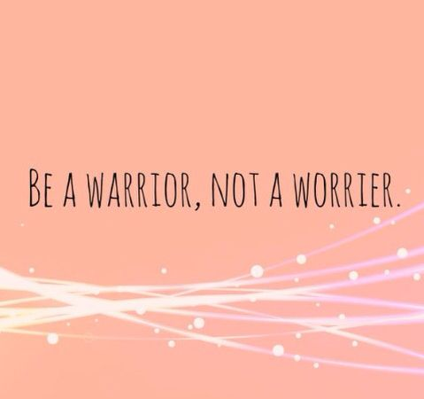 BE a WARRIOR not a worrier Good vibe tribe #goodvibetribe ✌️ www.58williams.com