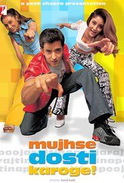 Mujhse Dosti Karoge Watch Online Free Full Movie. What would you do if the one you loved was not actually the one you loved. What would you do if your best friend was in love with the one you love. What would you do if your best friends ...