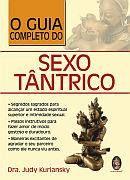 GUIA COMPLETO DO SEXO TANTRICO, O