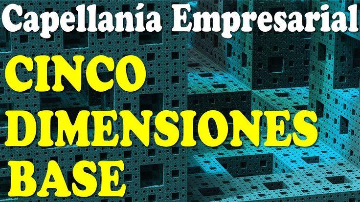 Capellania Empresarial LAS CINCO DIMENSIONES BASE