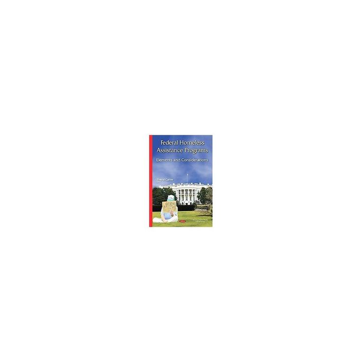 Federal Homeless Assistance Programs ( Housing Issues, Laws and Programs) (Hardcover)
