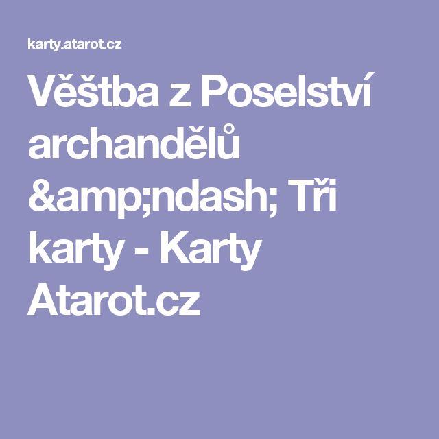 Věštba z Poselství archandělů – Tři karty - Karty Atarot.cz