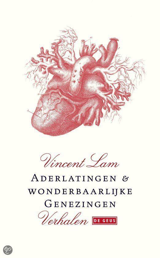 Aderlaten en wonderbaarlijke genezingen - Vincent Lam - ISBN 9789044511161. De verhalen in ADERLATEN EN WONDERBAARLIJKE GENEZINGEN vallen op door de trefzeker beschreven belevenissen van een groep medische studenten en jonge artsen. Na een psychologisch en fysiek veeleisende studietijd komen ze... GRATIS VERZENDING IN BELGIË - BESTELLEN BIJ TOPBOOKS VIA BOL COM OF VERDER LEZEN? DUBBELKLIK OP BOVENSTAANDE FOTO!
