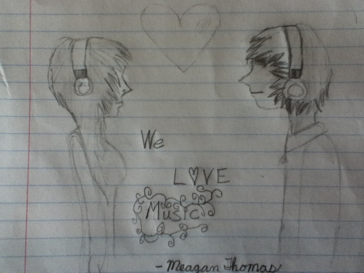 heres my drawing of two people listening to music I LOVE MUSIC!! lol