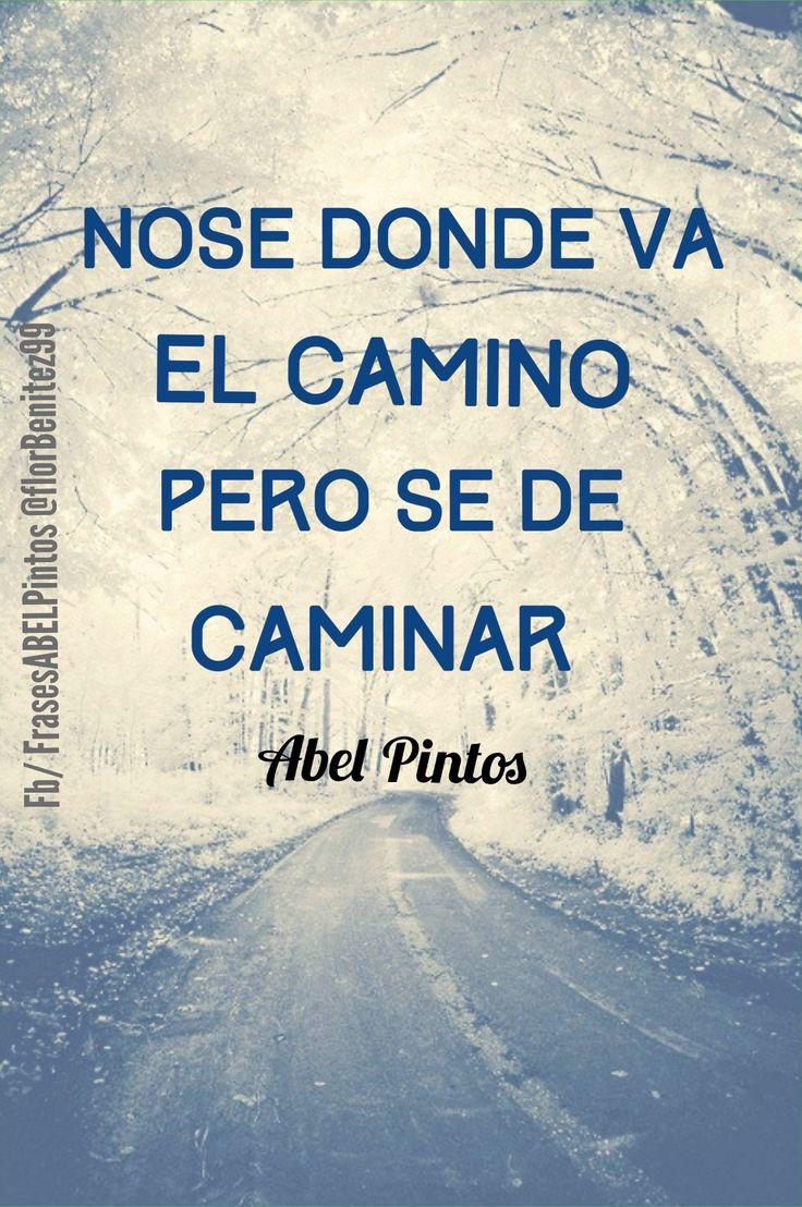 no me asustan las caidas, nunca dejo de soñar.. no se olvida a quien camina y deja huellas al andar #AbelPintos