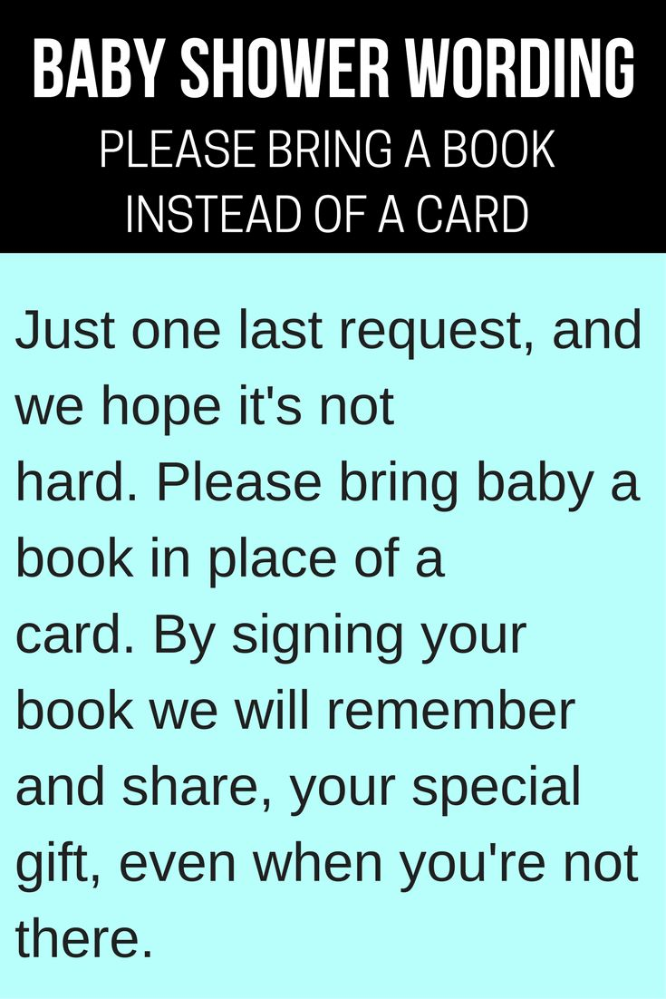 Baby Shower Wording - Letting Guests Know To Please Bring A Book Instead Of A Card - a great way to build baby's library!