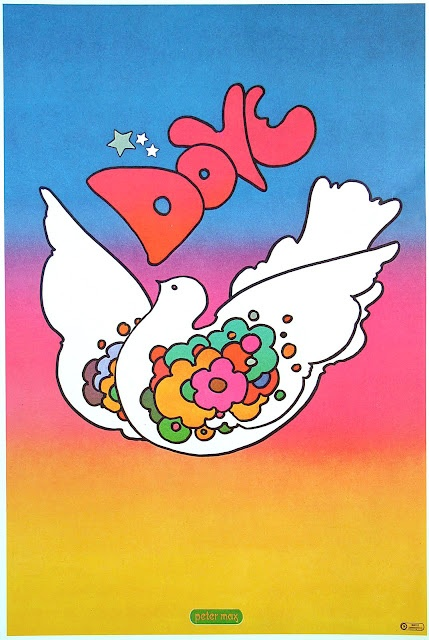 Peter MaxPeace Dove, Hippie, Petermax, Peter Maxx, Peter O'Tool, Psychedelic, Art, Childhoodteen 60S70S, Posters
