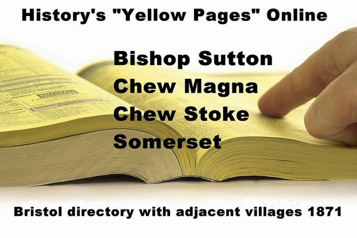 Bishop Sutton, Chew Magna, Chew Stoke, Somerset - Bristol directory 1871 | by brizzle born and bred