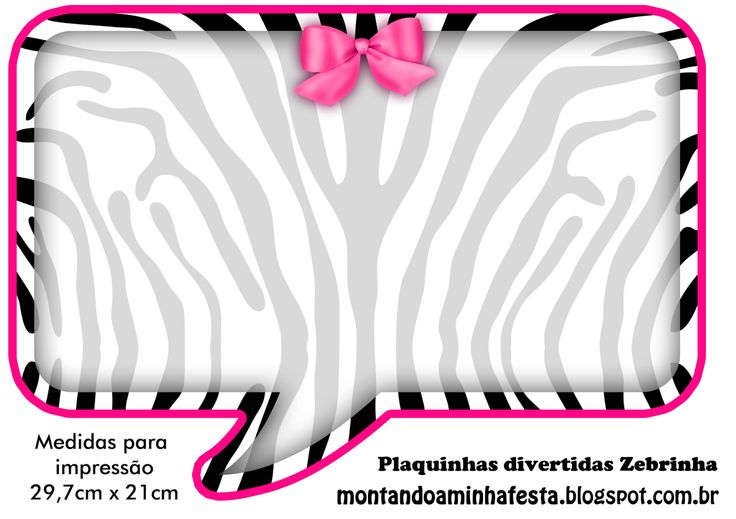Montando a minha festa: Plaquinhas Divertidas Zebra e Rosa!