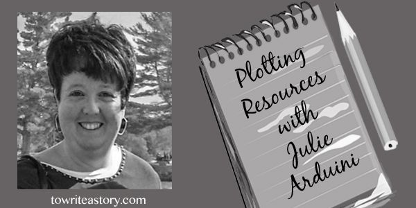 Plotting Resources with Julie Arduini | To Write a Story