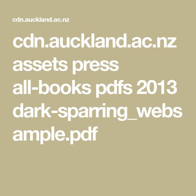 cdn.auckland.ac.nz assets press all-books pdfs 2013 dark-sparring_websample.pdf